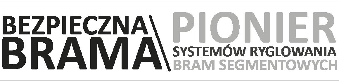 Bezpieczna Brama - Pionier Systemów Ryglowania
